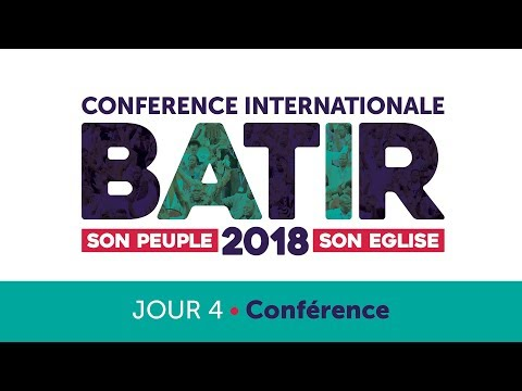 Conférence Internationale - BATIR 2018 - Jour 4 / BUILD 2018 - Day 4