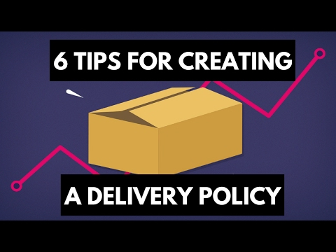 6 tips for creating a delivery policy that attracts customers and builds loyalty
