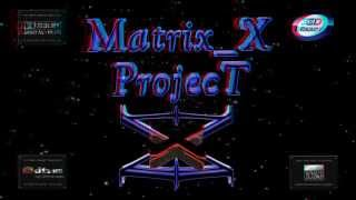 Matrix_X Project ( Normal 3D Version )