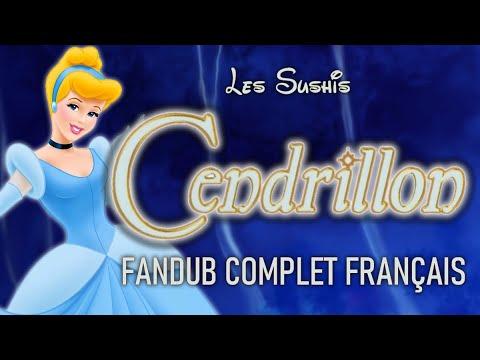 Cendrillon - Les Sushis [Fandub Film Complet VF]