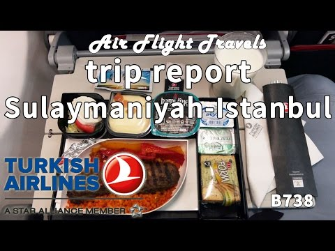 Trip Report : Turkish Airlines | Sulaymaniyah to Istanbul | TK307 | Boeing 737 | Economy | ISU-IST