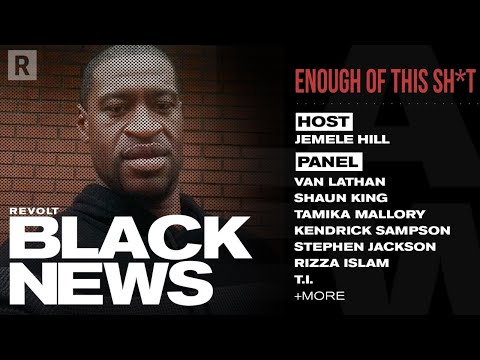 Shaun King, Stephen Jackson & More On George Floyd And Police Brutality   REVOLT BLACK NEWS