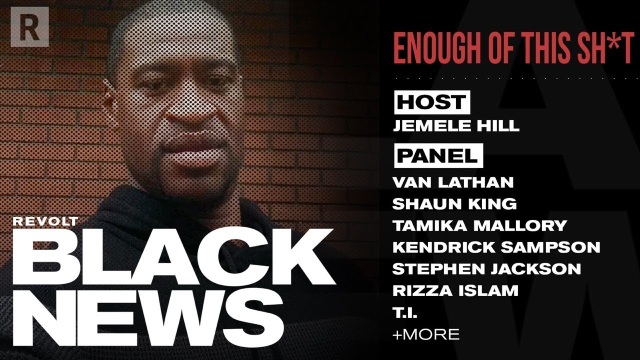 Shaun King, Stephen Jackson & More On George Floyd And Police Brutality | REVOLT BLACK NEWS
