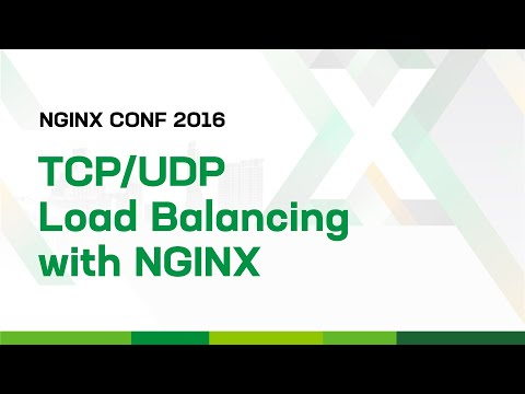 TCP/UDP Load Balancing with NGINX – Overview, Tips, and Tricks
