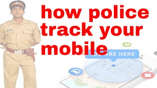 [hindi] how police tracks your mobile phones and your location | explained as fast as possible.