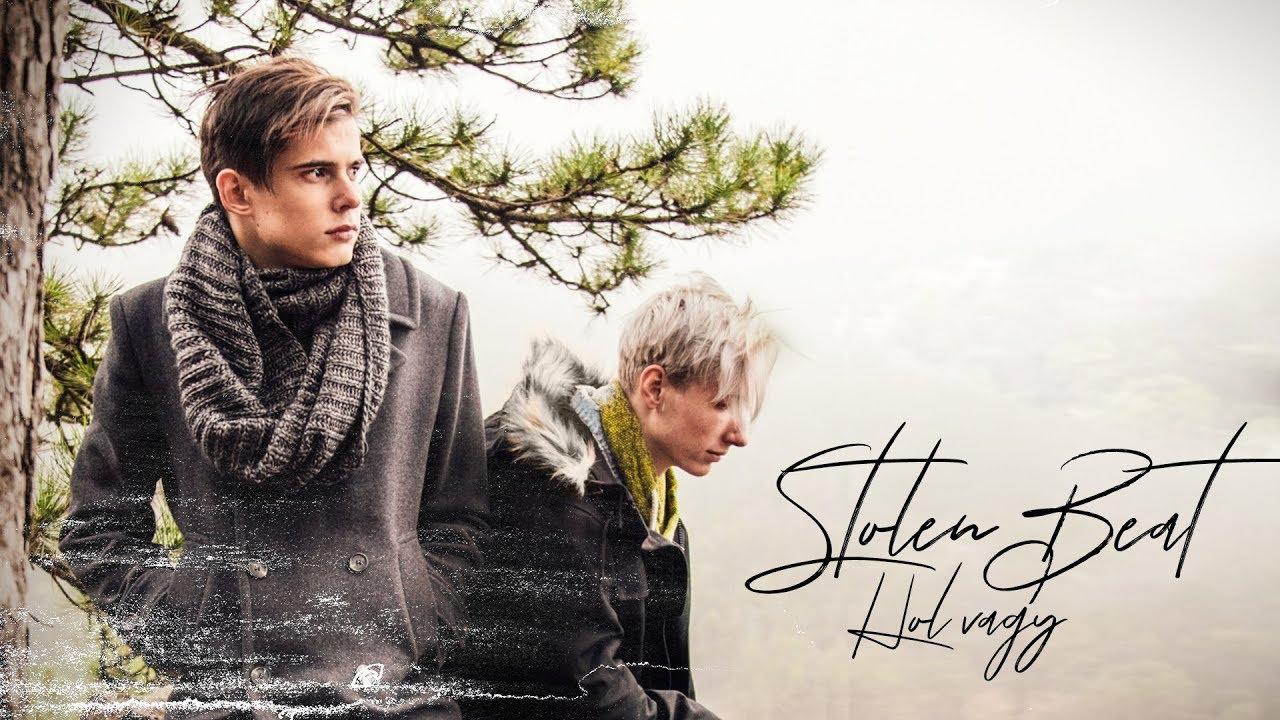 Stolen Beat - Hol vagy? - Official Music Video
