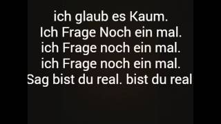 KC Rebell -  Bist Du Real!♡  Lyrics