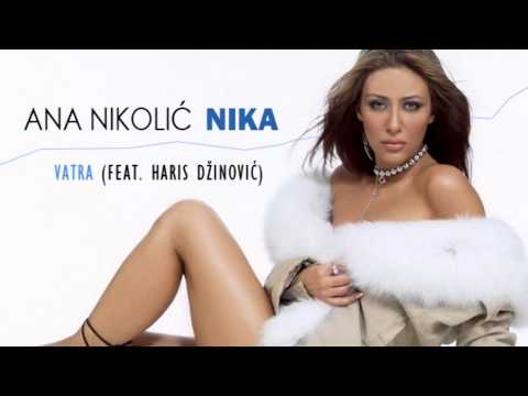Ana Nikolic feat. Haris Dzinovic - Vatra - (Audio 2003) HD