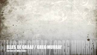 "Elles de Graaf Greg Murray ""Circles of why"" (Edit) + Lyrics"
