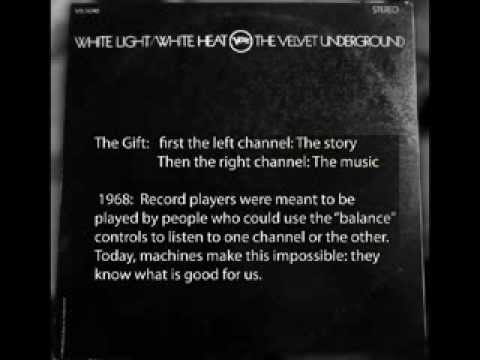 Velvet Underground's The Gift:1st the Story, then The Music