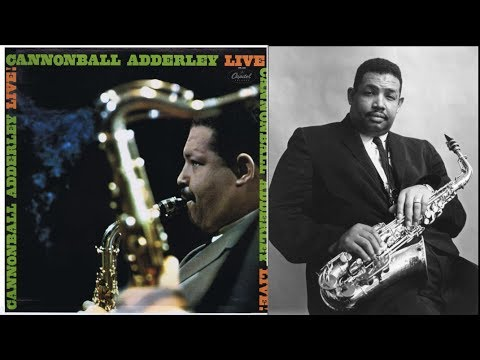 Work Song - Cannonball Adderley mp3