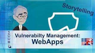 Vulnerability for WebApps - animated storytelling