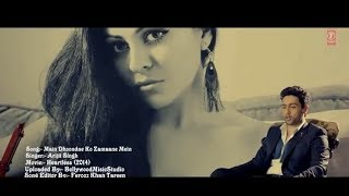 Main Dhoondne Ko Zamaane Mein (Rap Mix) Heartless 2014 Full HD 1080p Official Video With Lyrics