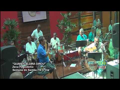 Zeca Pagodinho - Quando a gira girou