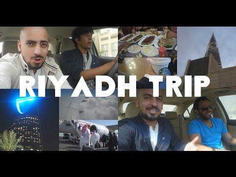 رحلة الرياض | Riyadh Trip