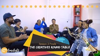 Season 2 Finale The Creatives Round Table