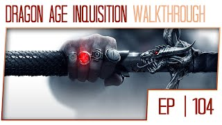 Dragon Age Inquisition Gameplay Walkthrough (1080p / 60fps Cutscenes / PC) - Part 104