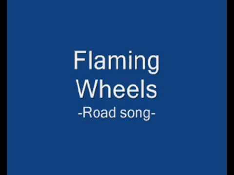 Клип Flaming Wheels - Road Song