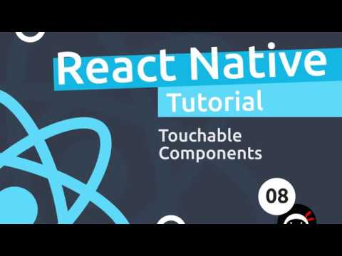 React Native Tutorial  #8 - Touchable Components thumbnail