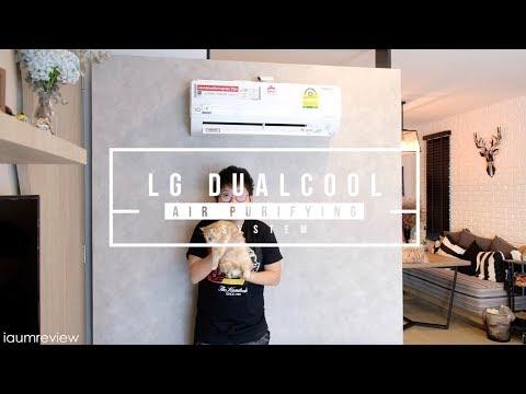 รีวิว LG DUALCOOL with Air Purifying System | เย็นด้วย กรองอากาศด้วย ดีอะ - วันที่ 20 Oct 2018