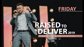 Raised to Deliver Federal Way 2019 | Friday