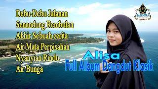 Download Kumpulan dangdut lawas (Versi Cover Gasentra) ALISA  Full Album Dangdut Klasik