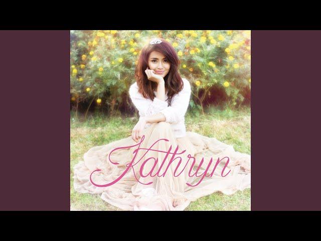 Pagdating ng panahon kathryn bernardo minus one tracks