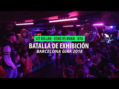 LIT KILLAH ECKO VS KHAN BTA  BCN Gira España 2018 ¡BATALLÓN!