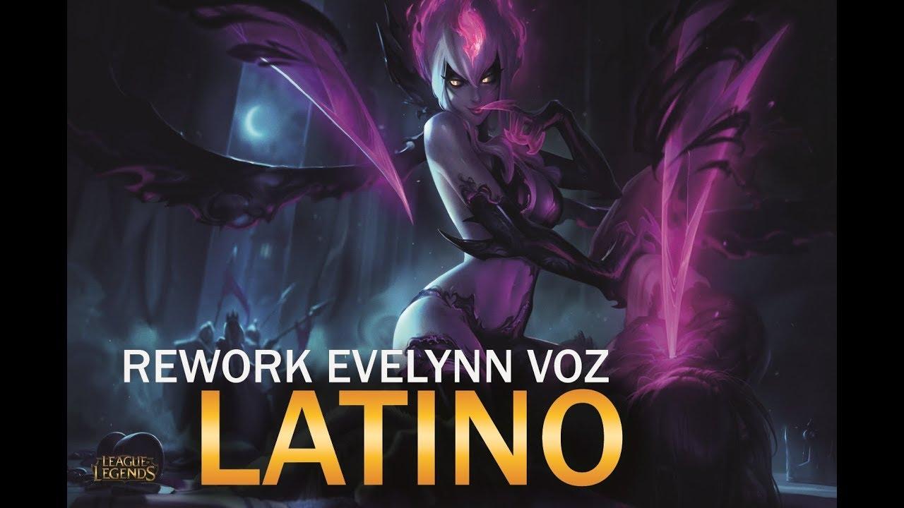 Rework Evelynn Voz Latino