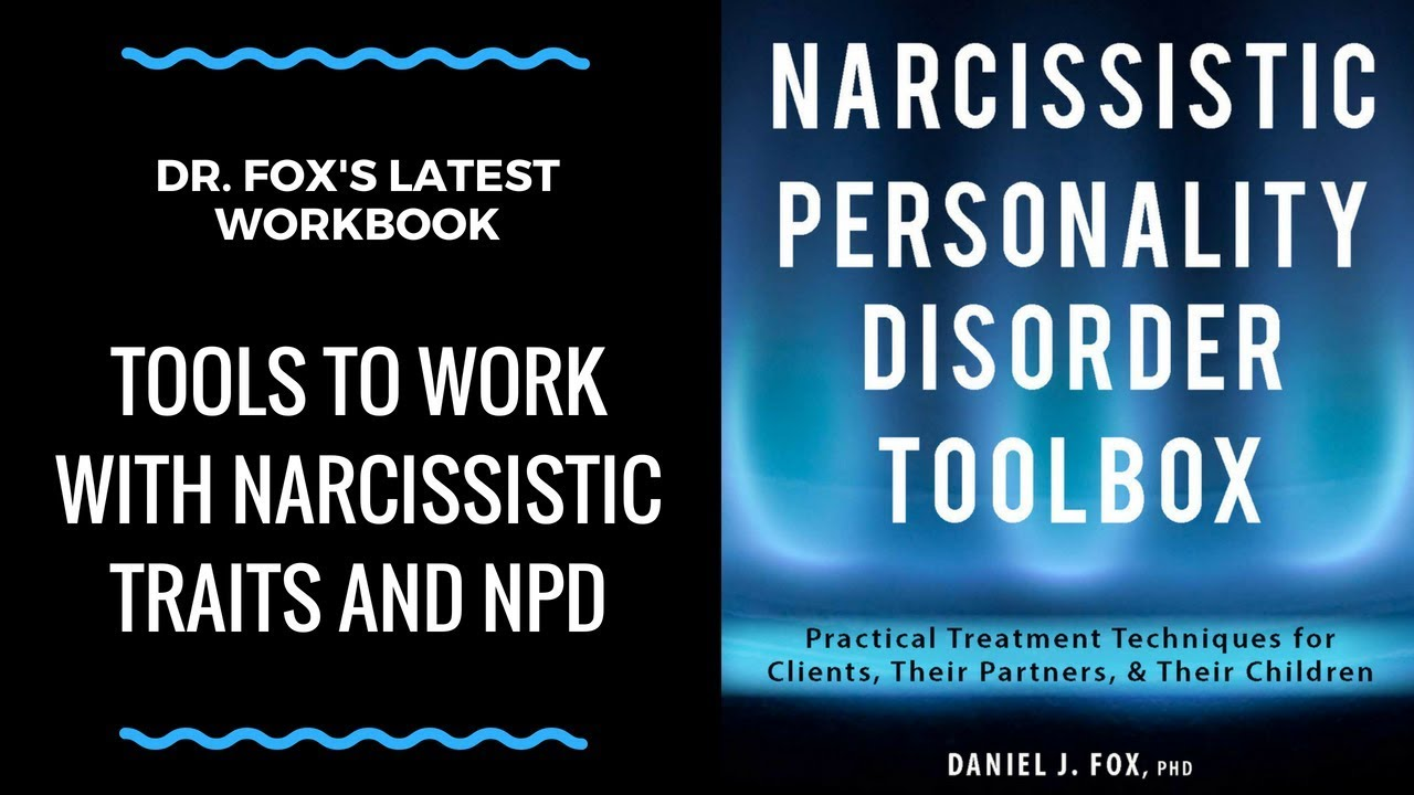 Narcissistic Personality Disorder Workbook