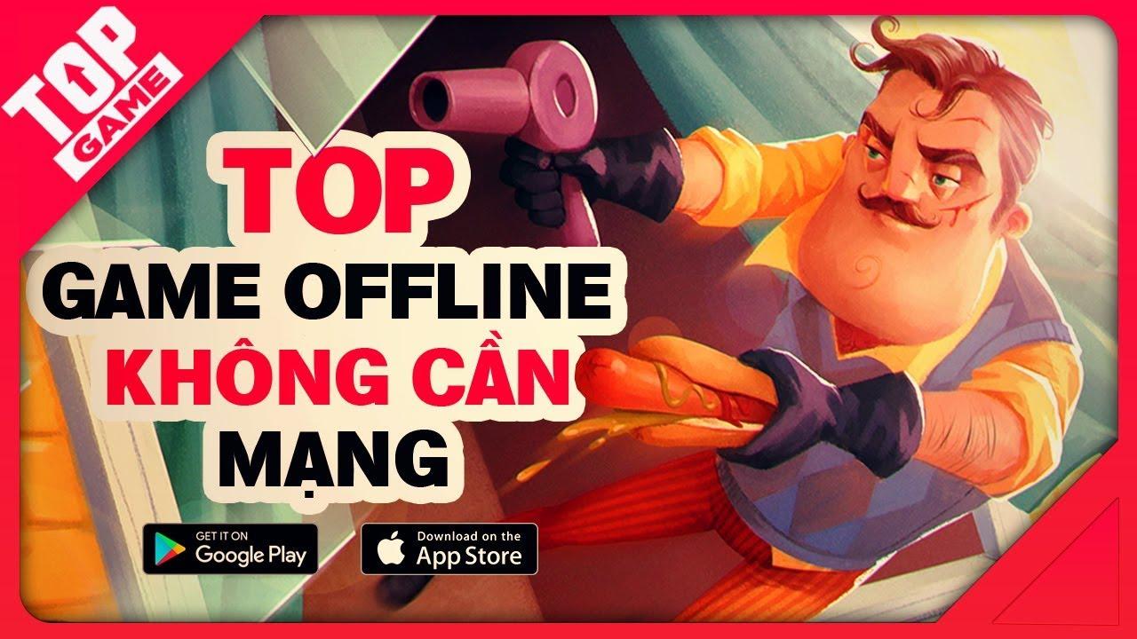 [Topgame] Top game offline mobile mới không cần mạng chơi vô tư 2018 | Offline games