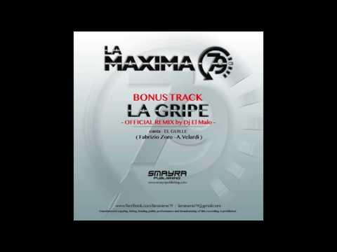 LA MAXIMA 79 - LA GRIPE ( Dj EL MALO OFFICIAL REMIX)
