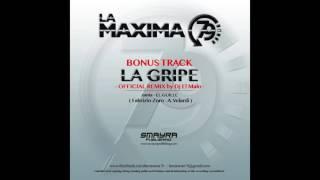 LA MAXIMA 79 LA GRIPE Dj EL MALO OFFICIAL REMIX