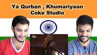 Indian reaction on Ya Qurban   Khumariyaan   Coke Studio   Swaggy d