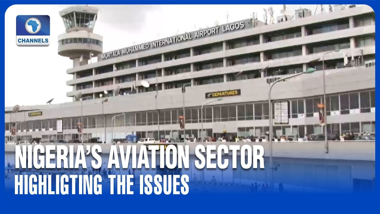 Highlighting Issues In Nigeria's Aviation Sector