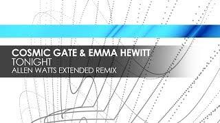 Скачать Cosmic Gate Emma Hewitt Tonight Allen Watts Extended Remix
