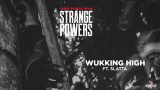 Xpert Productions - Wukking High Ft. Slatta (Official Audio)