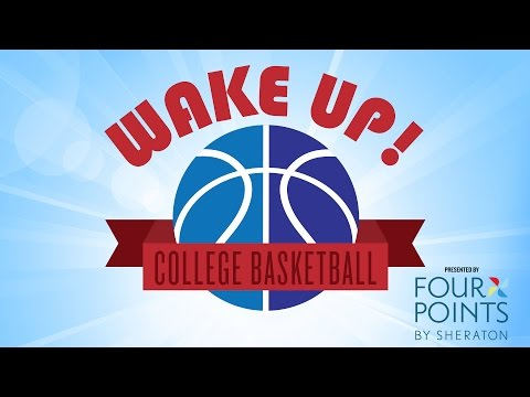 Previewing March Madness - Wake Up College Basketball