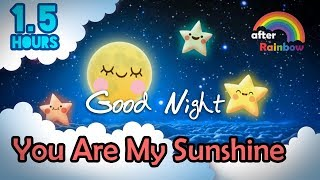 Lullabies★1.5 Hours★ You Are My Sunshine | Relax Calm Music | Songs to Put  Baby to Sleep