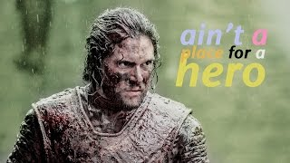Скачать Ain T A Place For A Hero Tribute To Jon Snow