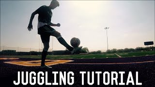 How To Juggle a Football/Soccer Ball | Beginner Tutorial | Improve Your Ball Control