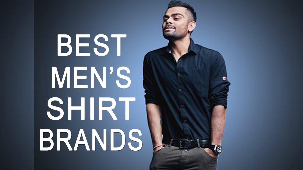 top 10 best men 39 s shirt brands in india best selling