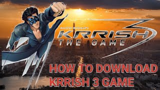 # How to Download KRRISH 3 Game and GAME PLAY#