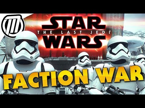 Star Wars Battlefront 2: I Joined the First Order!   The Last Jedi FACTION WAR