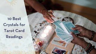 10 Best Crystals for Tarot Readings Mini Class