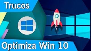 Trucos para Optimizar Windows 10 | PC | 2018