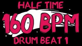 160 BPM - Half Time Drum Beat Rock 1 - 4/4 Drum Track - Metronome - Drum Beat