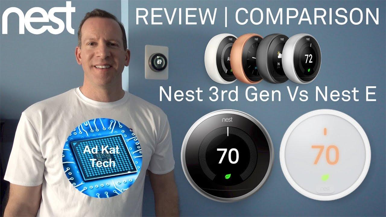 Nest Learning Thermostat 3rd Gen Vs Nest E Review