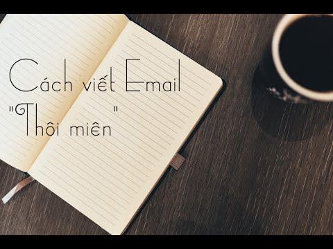 """Chiến lược Xây dựng Thương hiệu: Cách viết Email """"Thôi miên"""""""