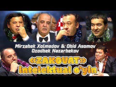 Mirzabek Xolmedov & Obid Asomov & Ozodbek Nazarbekov - Zakovat Intellektual O'yin